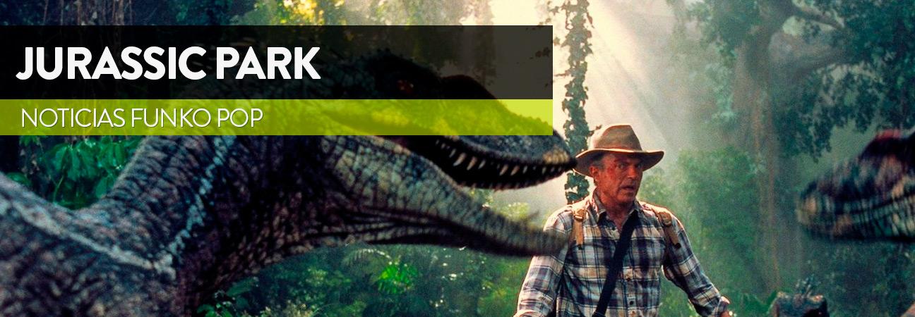 Llegan los Funko Pops de Jurassic Park