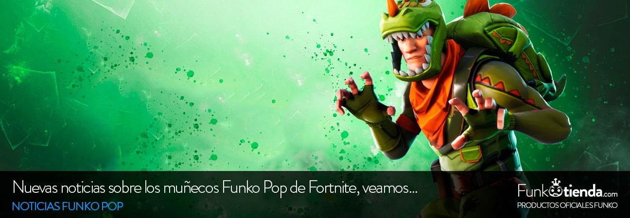 Nuevas noticias sobre los muñecos Funko Pop de Fortnite