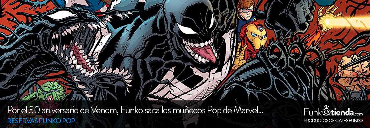 Por el 30 aniversario de Venom, Funko saca los muñecos Pop de Marvel Comics Venom y sus Venomized