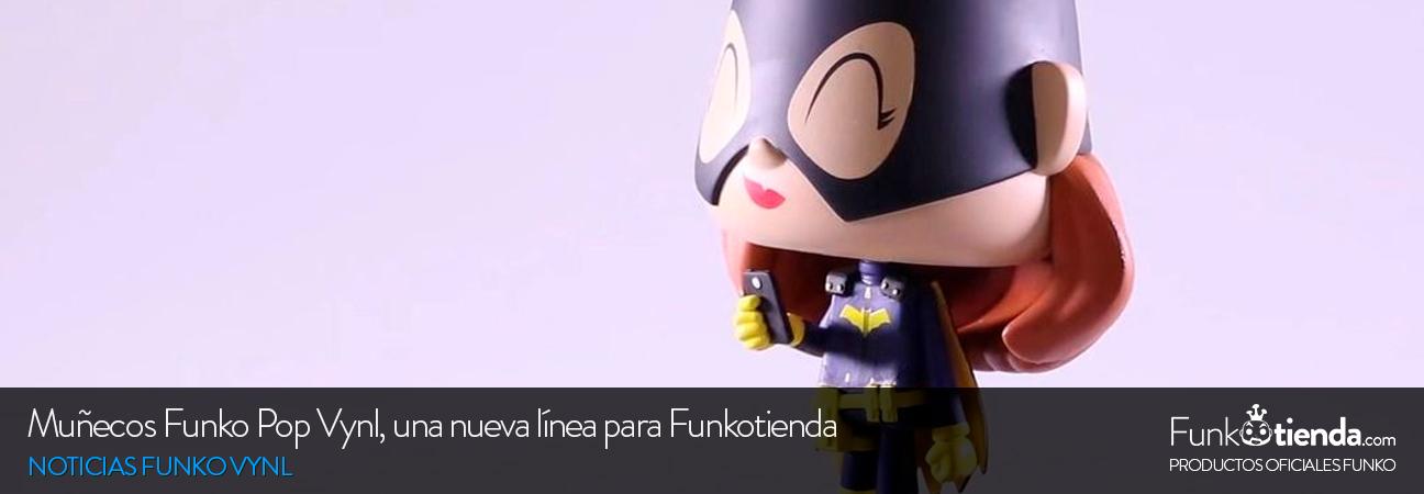 ¡Nuevo! Muñecos Funko Pop Vynl en stock. ¿Qué es una figura Funko Vynl?